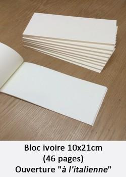 """Bloc ivoire 10x21cm (46 pages) ouverture """"à l'italienne"""""""