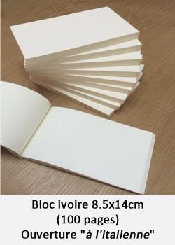 """Bloc ivoire 8,5x14cm (100 pages) ouverture """"à l'italienne"""""""