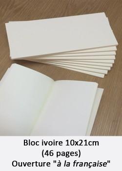 """Bloc ivoire 10x21cm (46 pages) ouverture """"à la française"""""""