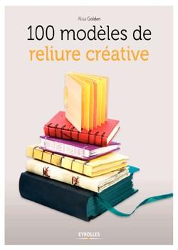 100 modèles de reliure créative