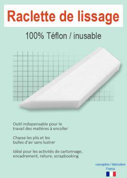 Raclette de lissage 100% téflon / inusable (12cm)