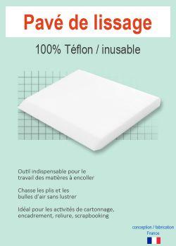 Pavé de lissage 100% téflon / inusable