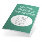 Couture, Broderie et Maroquinerie